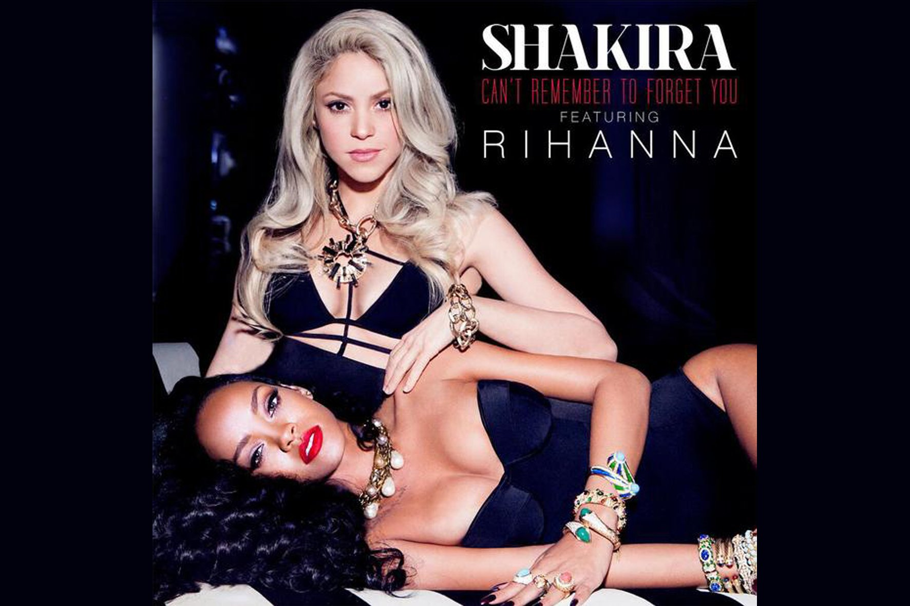 Shakira / Rihanna : Can't Remember To Forget You