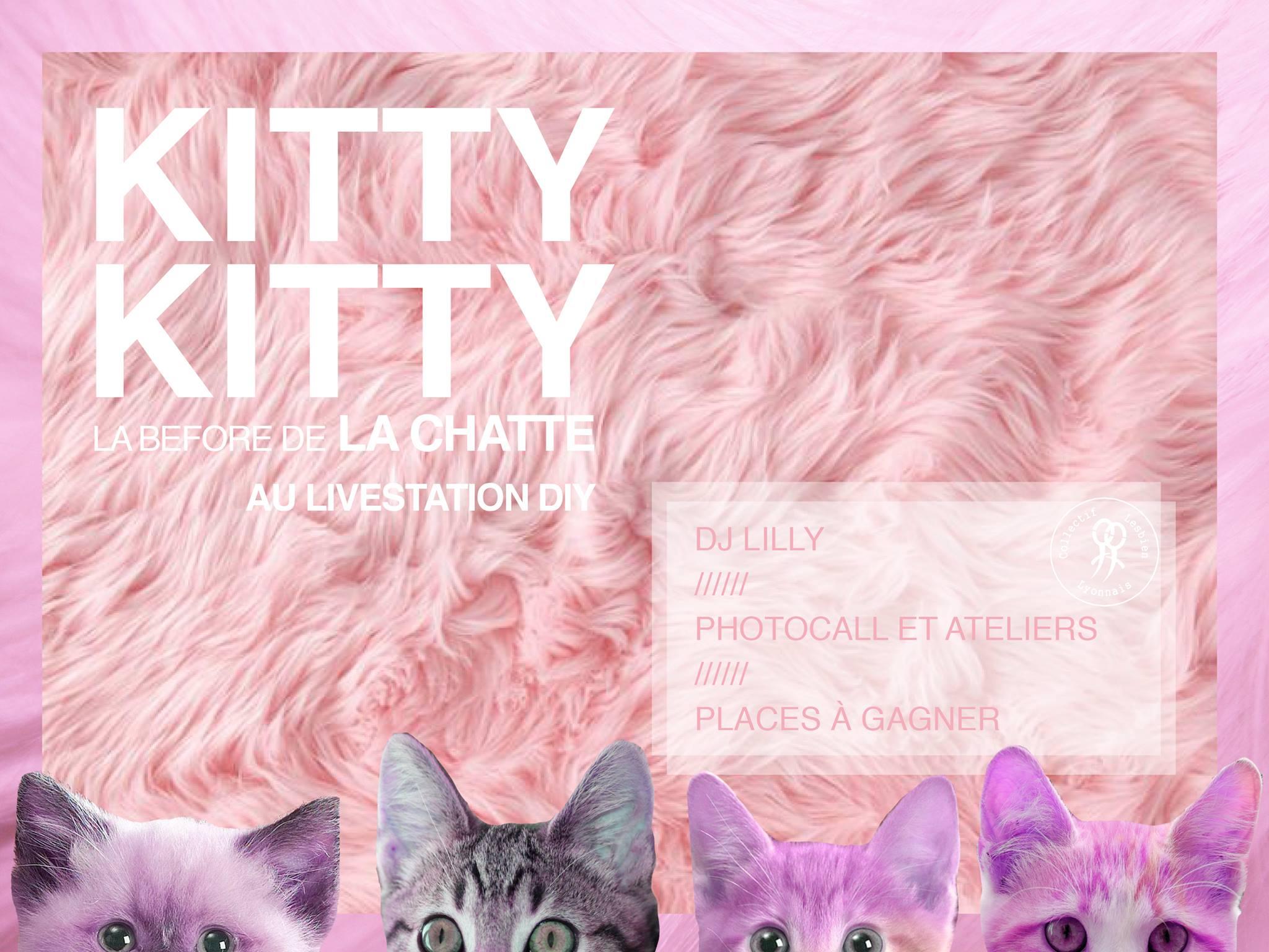 KITTY² – Before officielle de LA CHATTE : vendredi 7 février