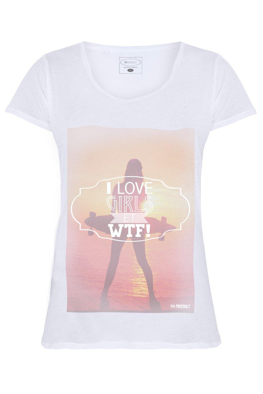 I love girls et WTF