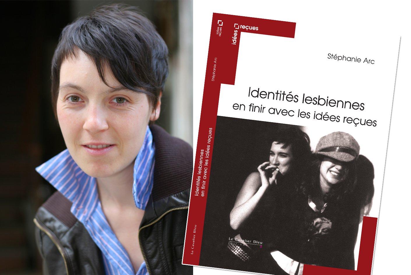 Stéphanie Arc tord le cou aux clichés sur les lesbiennes