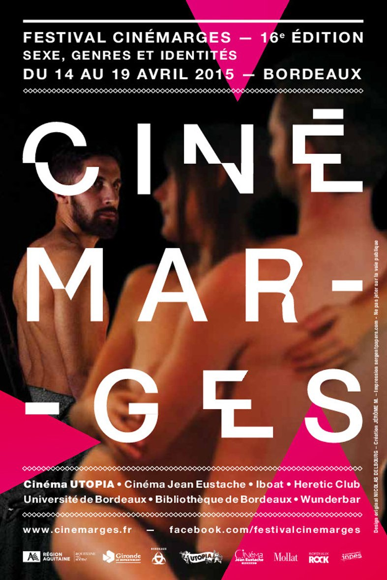 Le festival Cinemarges du 14 au 19 avril 2015 à Bordeaux