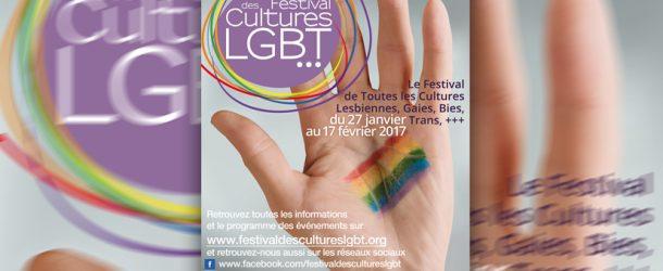 Festival des Cultures LGBT : du 27 janvier au 17 février 2017