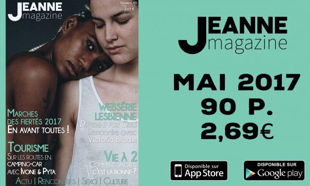 Sortie de Jeanne Magazine n°40 – Mai 2017