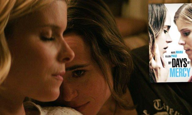 Ellen Page et Kate Mara dans My Days of Mercy, la bande-annonce