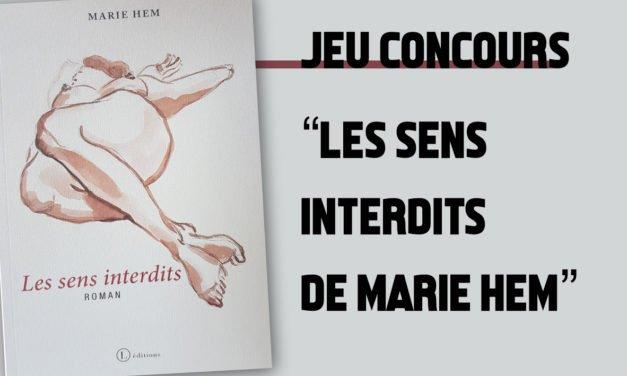 Lancement du concours de création littéraire avec la collaboration de Marie Hem pour son roman «Les sens interdits»