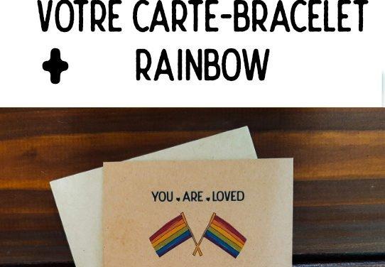 Offre abo 1 an + 7 numéros offerts + carte-bracelet rainbow