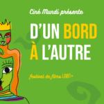 Festival D'un Bord à l'Autre à Orléans du 17 au 19 septembre